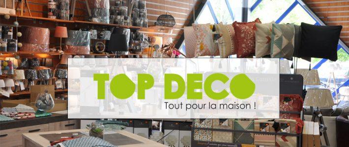 TOP DÉCO Tout pour la Maison