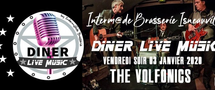 DINER LIVE MUSIC Chez INTERM@DE Brasserie