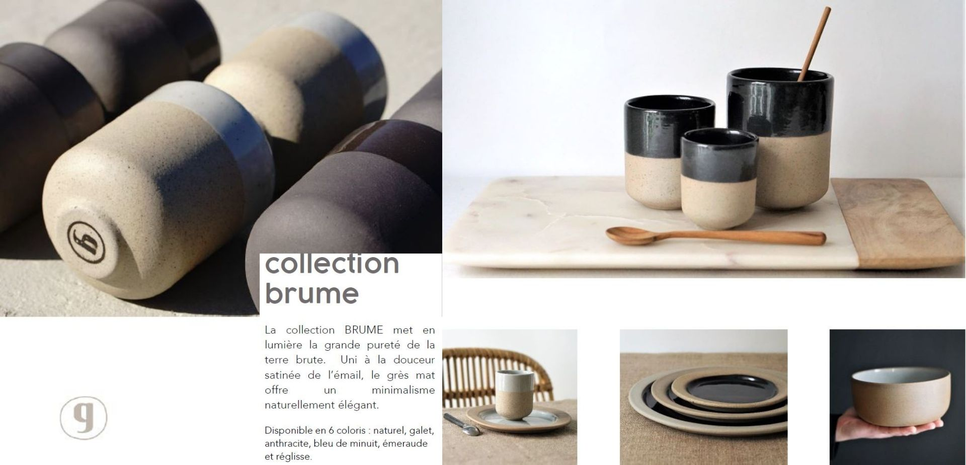 Goberlote collection brume